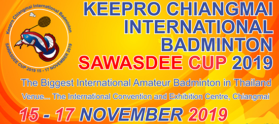 Keepro Chiangmai International Badminton Sawasdee Cup 2019